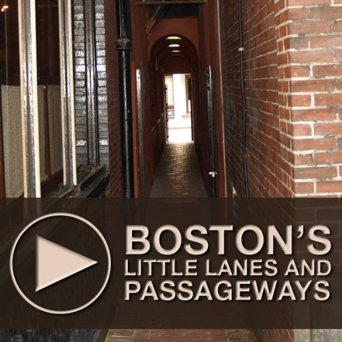 Boston's Little Lanes and Passageways audiobook cover art