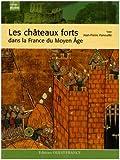 Les châteaux forts dans la France du Moyen Age - Ouest-France - 13/02/2008