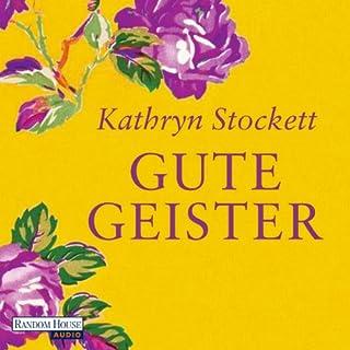 Gute Geister                   Autor:                                                                                                                                 Kathryn Stockett                               Sprecher:                                                                                                                                 Regina Lemnitz                      Spieldauer: 19 Std. und 3 Min.     614 Bewertungen     Gesamt 4,8