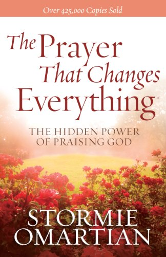 The Prayer That Changes Everything® (English Edition)