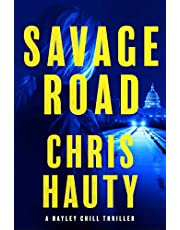 Savage Road: A Thriller (Hayley Chill)