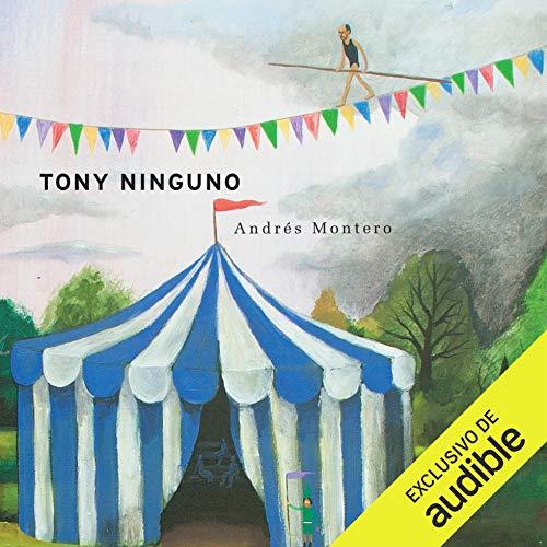Tony Ninguno (Narración en Castellano) cover art