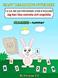 Learn Numbers in Swedish,  Swedish Children's Picture Book (English Swedish Bilingual Edition) (English Edition)