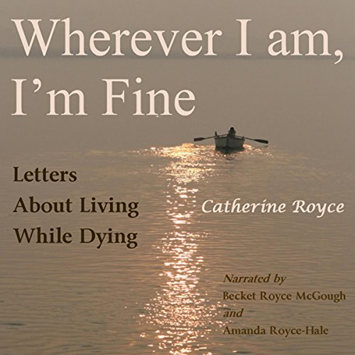 Wherever I Am, I'm Fine audiobook cover art