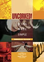 Uncorked: Wine Made Simple 1 [DVD] [Import]