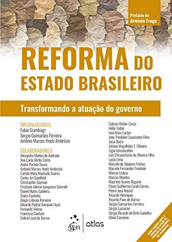Reforma do Estado Brasileiro: Transformando a Atuação do Governo