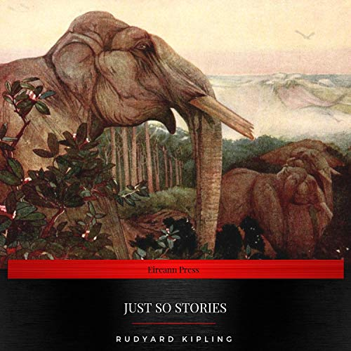 Just so Stories                   By:                                                                                                                                 Rudyard Kipling                               Narrated by:                                                                                                                                 Daniel Duffy                      Length: 3 hrs and 28 mins     1 rating     Overall 4.0