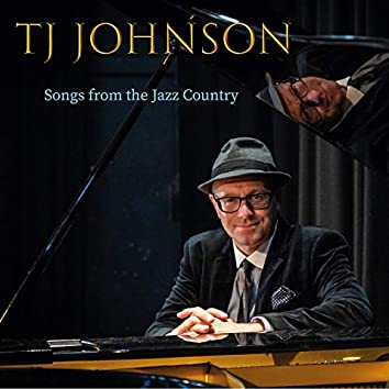 Songs from the Jazz Country