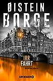 Irrfahrt: Kriminalroman (Ein Fall für Bogart Bull, Band 3) - Øistein Borge