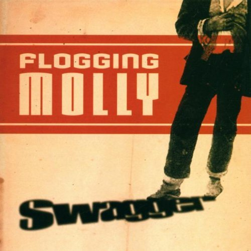 Swagger by Flogging Molly (2000-03-07)
