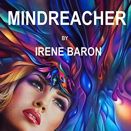 Mindreacher Audiobook By Irene Baron cover art