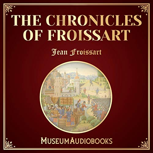 The Chronicles of Froissart cover art