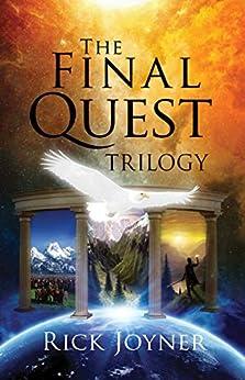 The Final Quest Trilogy by [Rick Joyner]