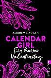 Calendar Girl - Ein heißer Valentinstag (Calendar Girl Buch)