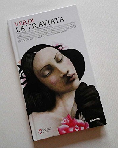 LA TRAVIATA - Libreto y 2 CD-rom (Los Clasicos de la Opera 400 años nº 01)