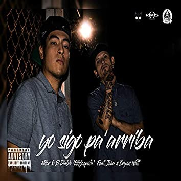 Yo Sigo Pa'arriba (with Milor)