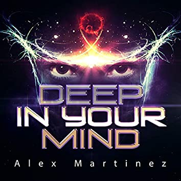 Deep In Your Mind (Extended Mix)