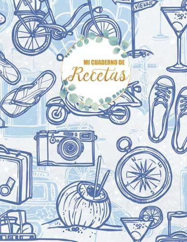 Mi cuaderno de recetas: Mis Recetas Libro De Recetas Para Completar
