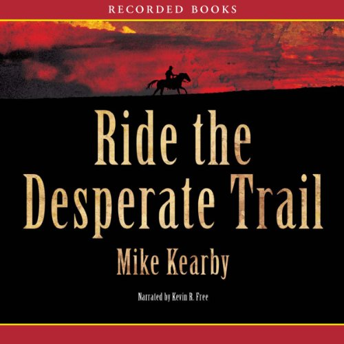 Ride the Desperate Trail cover art