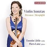 Richard Strauss / Ottorino Respighi: Violinsonate Op.18 / Violinsonate P 110 / u.a.