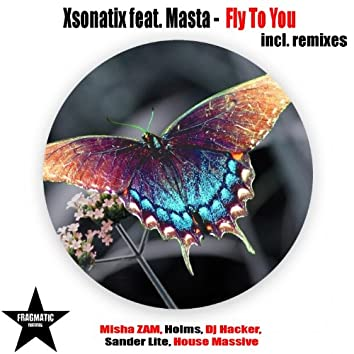 Fly to You (feat. Masta)