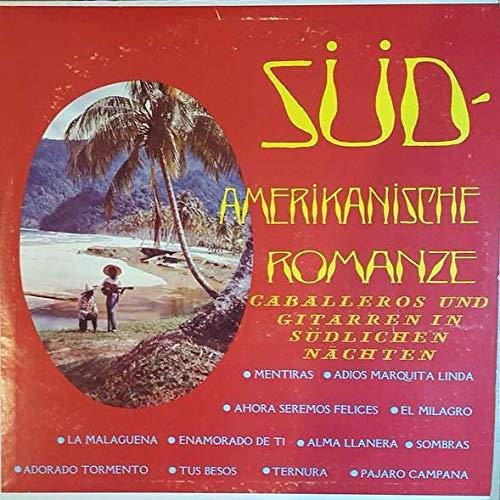 Los Tres - Süd - Amerikanische Romanze / Caballeros Und Gitarren In Südlichen Nächten - Somerset - ST-RL-572