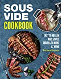 Sous Vide Cookbook: Easy to Follow and...