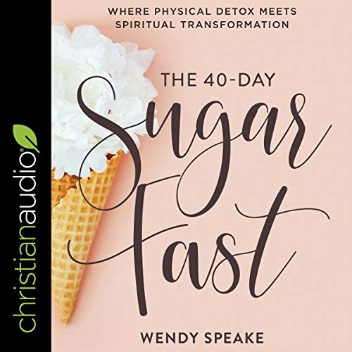 The 40-Day Sugar Fast cover art