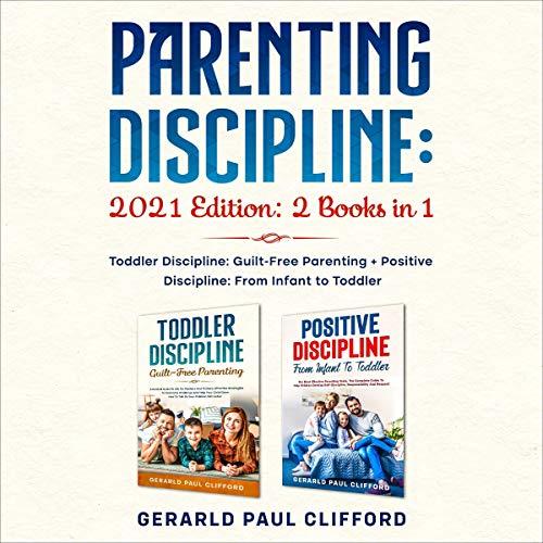 Parenting Discipline: 2021 Edition cover art