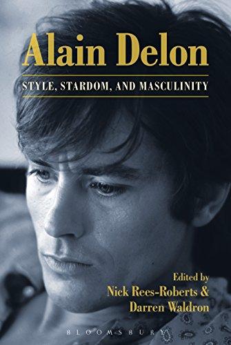 Alain Delon: Style, Stardom and Masculinity (English Edition)