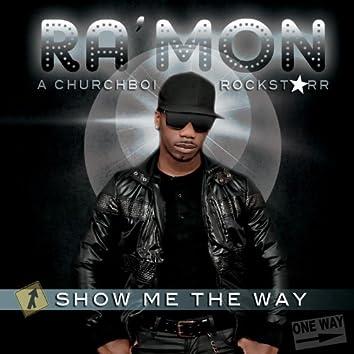 Show Me The Way - Acappella - Single