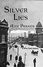 Silver Lies (Silver Rush Mysteries Book 1)