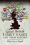Great British Family Names &  History