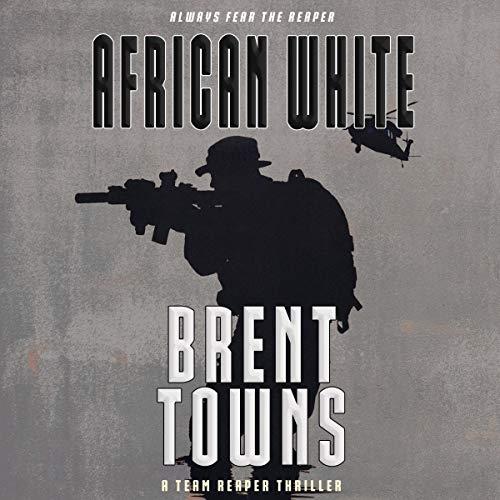 African White: Team Reaper, Book 10
