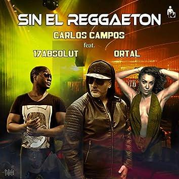 Sin el Reggaeton