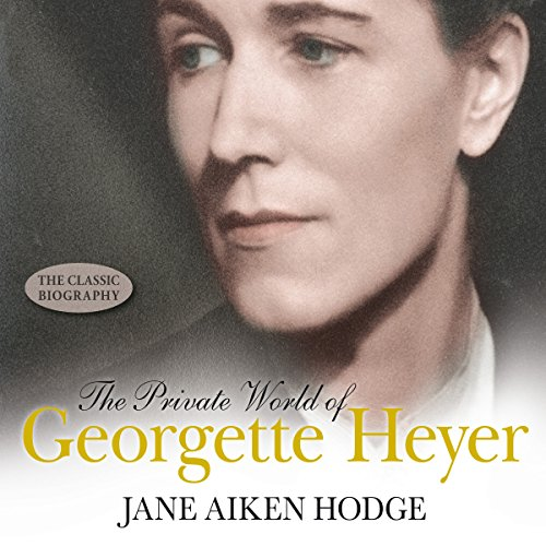 The Private World of Georgette Heyer cover art