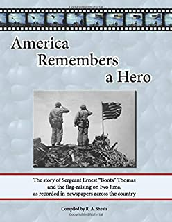 America Remembers a Hero: The story of Sergeant Ernest