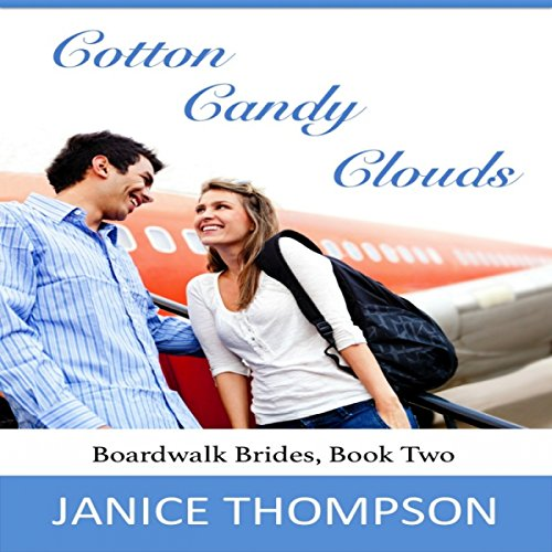 Cotton Candy Clouds     Boardwalk Brides, Book 2              By:                                                                                                                                 Janice Thompson                               Narrated by:                                                                                                                                 Beth Kesler                      Length: 4 hrs and 57 mins     6 ratings     Overall 4.7