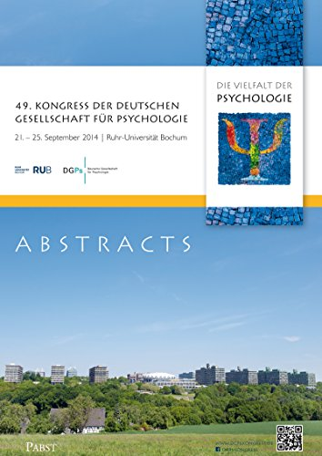 49. Kongress der Deutschen Gesellschaft für Psychologie: Supplement to Psychological Test and Assessment Modeling, 21. bis 25. September 2014, Ruhr-Universität Bochum