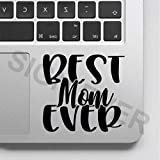 SIGN EVER Best Mom Ever Laptop Trackpad Stickers 15.6 14 13 Inches and All Models Laptop Stickers L...
