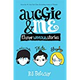 Auggie & Me: Three Wonder Stories (English Edition)