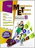 Matematica teoria esercizi. Aritmetica. Con il mio quaderno INVALSI. Per la Scuola media. Con espansione online (Vol. 2)