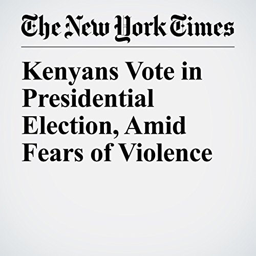 Kenyans Vote in Presidential Election, Amid Fears of Violence copertina