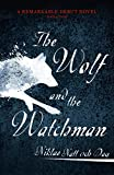 1793: The Wolf and the Watchman: The latest Scandi sensation (English Edition)