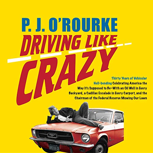 Driving Like Crazy audiobook cover art
