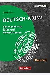 Lernkrimis für die SEK I - Deutsch - Klasse 5/6: Deutsch-Krimi - Spannende Fälle lösen und dabei lernen - Kopiervorlagen Broschüre
