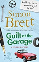 Guilt at the Garage (Fethering Mystery)