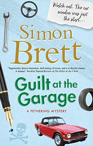 Guilt at the Garage (A Fethering Mystery Book 20) (English Edition)