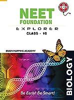 Neet Foundation & Explorer - Class - 10 Pb
