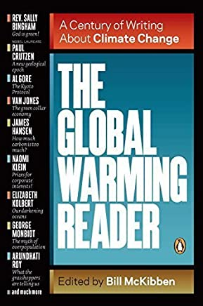 The Global Warming Reader: A Century of Writing About Climate Change by Bill McKibben (2012-03-27)
